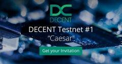欢迎参与DECENT第一个测试网络―Caesar