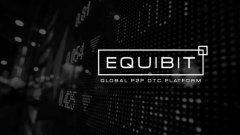 Equibit在区块链上搭建去中心化场外交易平台