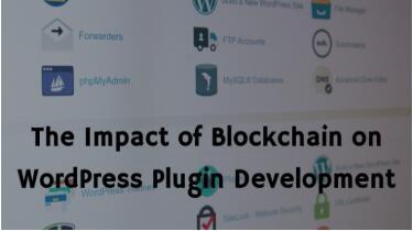 区块链对WordPress插件开发的影响