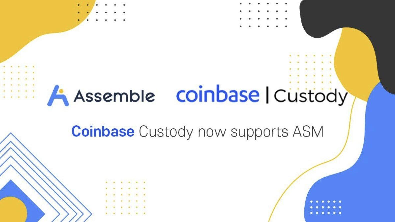 Coinbase托管现在支持ASSEMBLE协议(ASM)